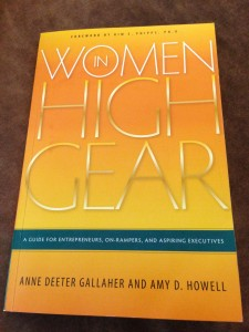 Women in High Gear: A Guide for Entrepreneurs, On-Rampers, and Aspiring Executives